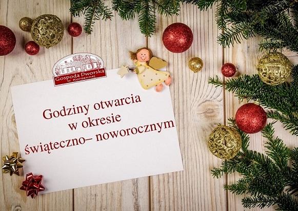 Godziny otwarcia Gospody Dworskiej w okresie świąteczno- noworocznym